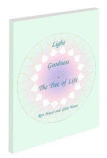 Light, Goodness, The Tree of Life